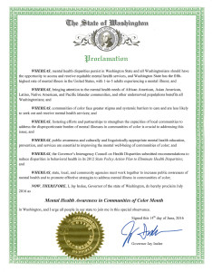 Governor Inslee has proclaimed July 2016 as Mental Health Awareness in Communities of Color Month.