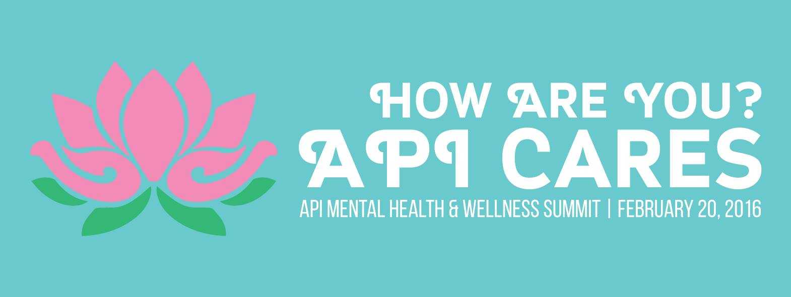 API Mental Health & Wellness Summit (2/20)