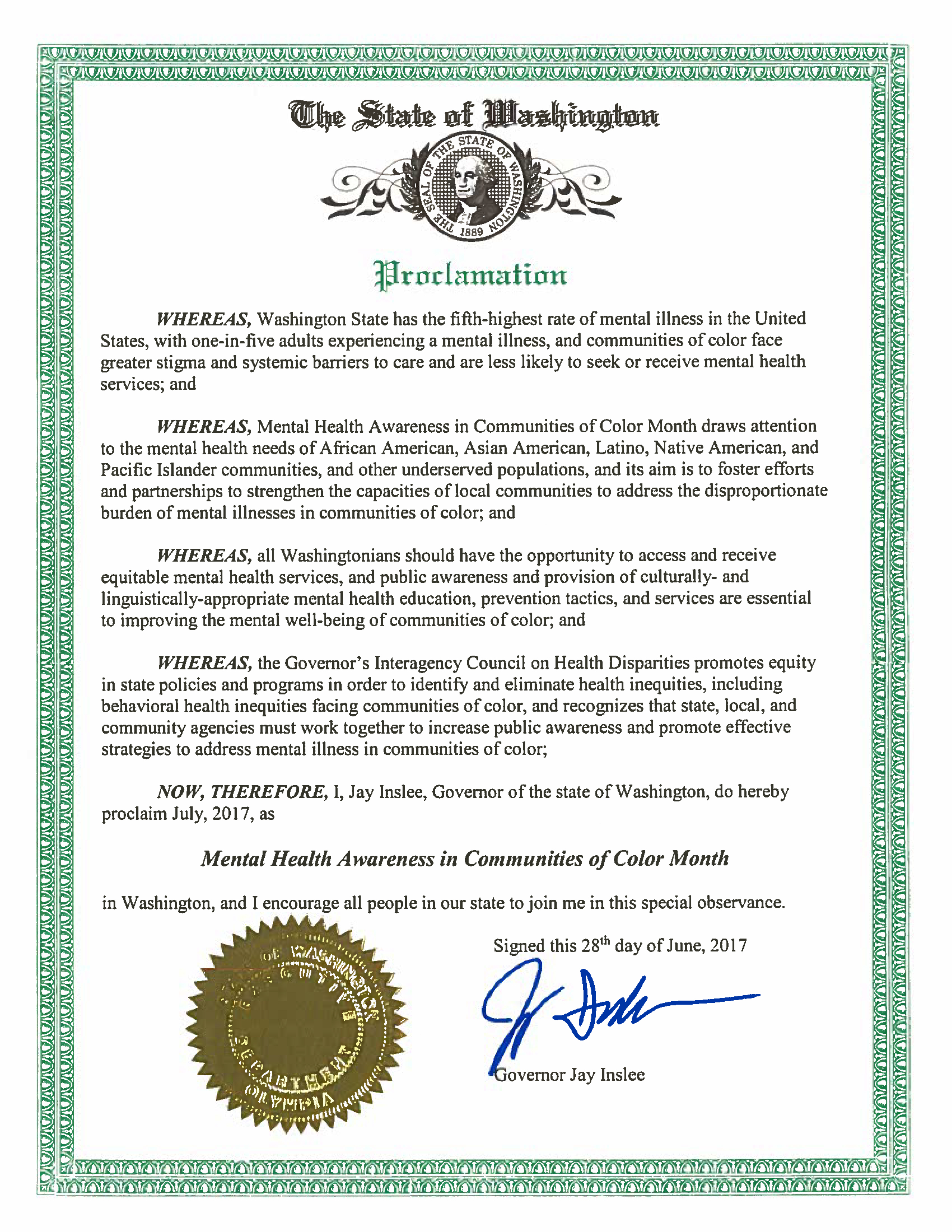 Governor Inslee has proclaimed July 2017 as Mental Health Awareness in Communities of Color Month.